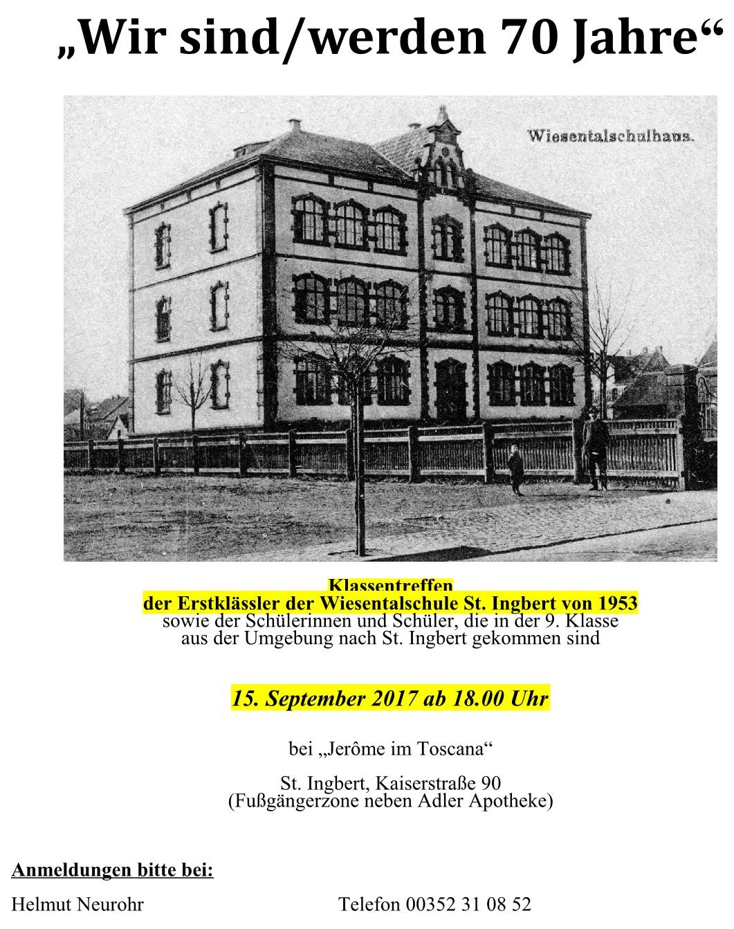 """Klassentreffen """"Wir sind / werden 70 Jahre"""" (Wiesentalschule St. Ingbert, Einschulung 1953)"""